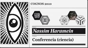 Nassim Haramein – Conferencia Cognos 2010, Barcelona
