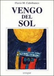 El Niño que Vino del Sol, Flavio Cabobianco
