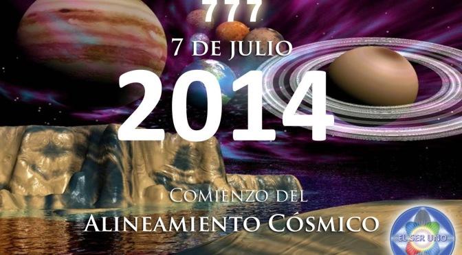 Comienzo del alineamiento cósmico del 7 de julio de 2014 (7 – 7 – 7)