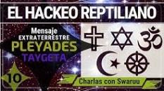 10. El Hackeo Reptiliano